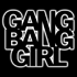 Gang Bang Girl